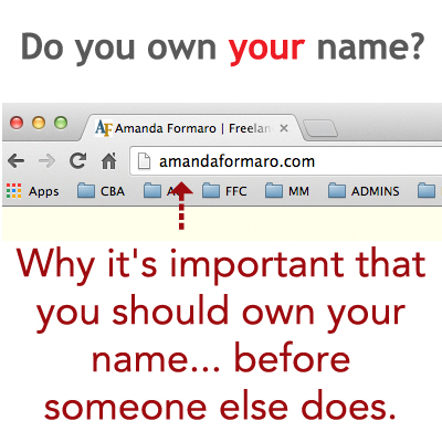 Why You Should Own Your Name as a Domain by Amanda Formaro