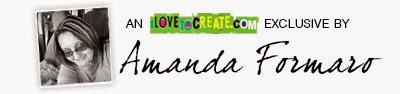 Amanda Formaro on I Love to Create